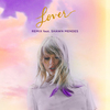 Lover (Remix) [feat. Shawn Mendes] Taylor Swift