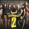 Pitch Perfect 2 Various Artists
