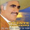 Se Me Hizo Tarde La Vida Vicente Fernandez