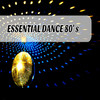 Essential Dance 80's Various Artists
