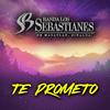 Te Prometo Banda Los Sebastianes