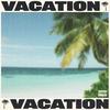 Vacation Tyga