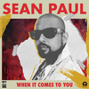 When It Comes To You Sean Paul