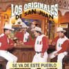 Se Va De Este Pueblo Los Originales De San Juan