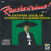 Rancherisimo Vol. 4 Antonio Aguilar