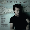 Life, Death, Love And Freedom/Life, Death, Live And Freedom John Mellencamp