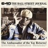 The Ball Street Journal E-40