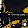Bad Girl Boogie Tom Petty & The Heartbreakers
