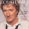 It Had To Be You... Great American Songbook Rod Stewart