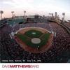 Live Trax Vol. 6: Fenway Park Dave Matthews Band