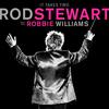 It Takes Two (With Robbie Williams) Rod Stewart