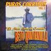 El Mero León Del Corrido, Puros Corridos, Vol. 1 Beto Quintanilla