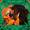 Lay Your Head On Me (feat. Marcus Mumford) Major Lazer