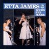Rocks The House Etta James
