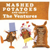 Mashed Potatoes And Gravy The Ventures