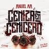 Ceniza En Cenicero (Single) Anuel Aa