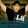Upper Middle Class White Trash (Single) Lee Brice