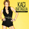 Crazy Possessive (I'll Muck You Up) (Single) Kaci Battaglia