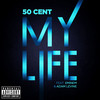 My Life (Single) 50 Cent