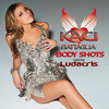 Body Shots (Single) Kaci Battaglia