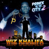 Prince Of The City 2 Wiz Khalifa