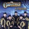 El Tequilero Los Originales De San Juan