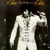 That's The Way It Is Elvis Presley
