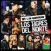 Tr3s Presents Mtv Unplugged Los Tigres Del Norte And Friends Los Tigres Del Norte
