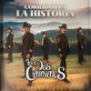 Corridos Pa' La Historia Los Dos Carnales