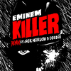 Killer (Remix) (feat. Jack Harlow & Cordae) Eminem