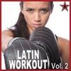 Latin Workout Vol. 2 Various Artists