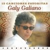 15 Canciones Favoritas Galy Galiano