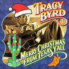 Merry Christmas From Texas Y'All Tracy Byrd