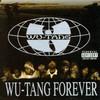 Wu-Tang Forever Wu-Tang Clan