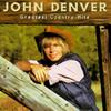 Greatest Country Hits John Denver