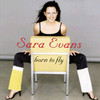 Born To Fly Sara Evans