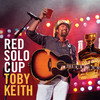 Red Solo Cup (Single) Toby Keith