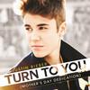 Turn To You (Single) Justin Bieber