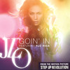 Goin' In (Single) Jennifer Lopez