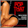 Pop That (Single) French Montana