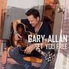 Set You Free Gary Allan