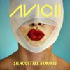 Silhouettes (Remixes) Avicii