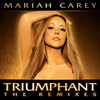 Triumphant (The Remixes) Mariah Carey
