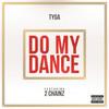 Do My Dance (Single) Tyga