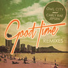 Good Time (Remixes) Owl City