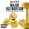 Major Distribution (Feat. Snoop Dogg & Young Jeezy) 50 Cent