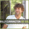 Hey Girl (Single) Billy Currington