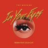 In Your Eyes (Remix) [with Doja Cat] The Weeknd