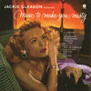 Music To Make You Misty Jackie Gleason