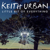 Little Bit Of Everything (Single) Keith Urban
